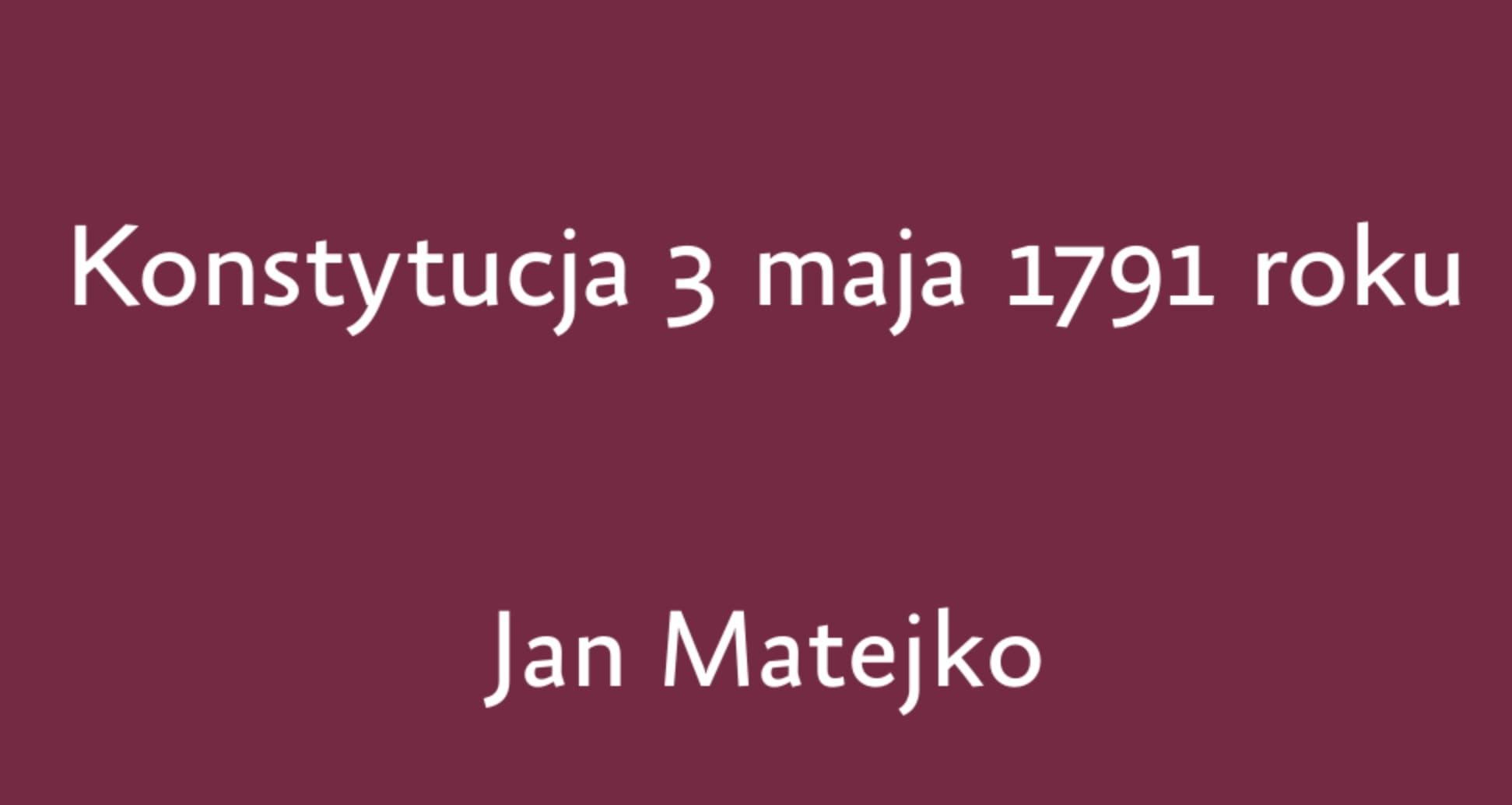 Konstytucja 3 Maja 1791 roku, Jan Matejko, obraz z objaśnieniami